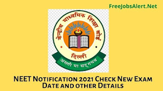 NEET Notification 2021 Check New Exam Date and other Details