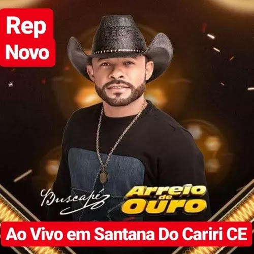Arreio de Ouro - Santana do Cariri - CE - Novembro - 2019 - Repertório Novo