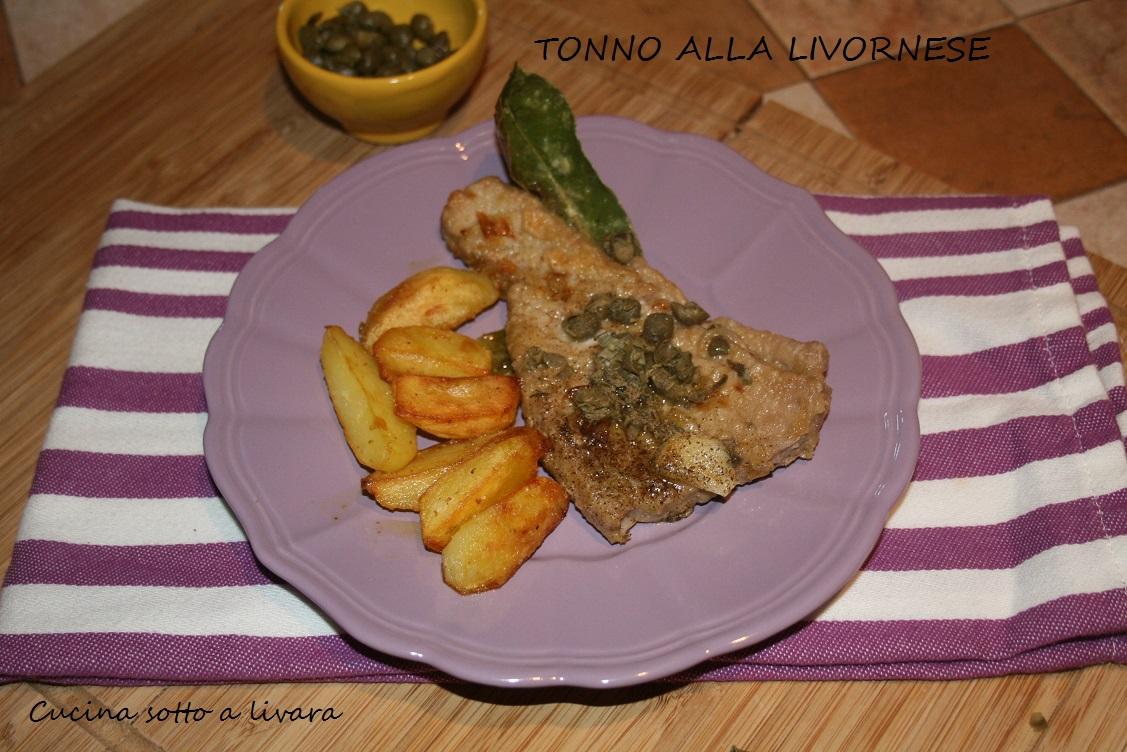 Tonno Alla Livornese Cucina Sotto A Livara