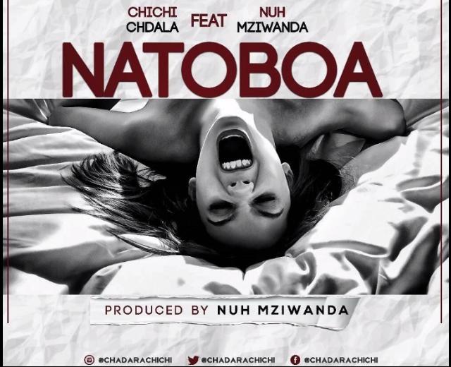 Chihi chdala Ft Nuh mziwanda - Natoboa |Download Mp3