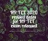 HP TET 2020 revised dates for HP TET exam released
