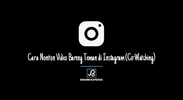co-watching instagram