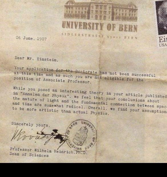 We all get rejected at times. Imagine if Einstein gave up after this letter?
