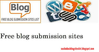 Blog Submission Sites List