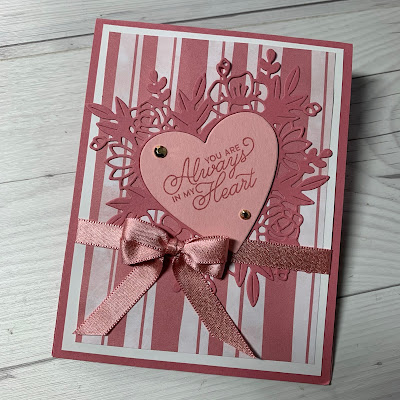 Valentine Card idea using Always In My Heart Stamp Set from Stampin' Up!