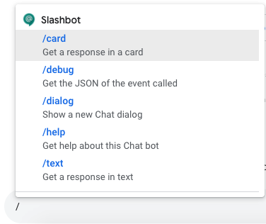 Example of implementing slashbot in Google Chat