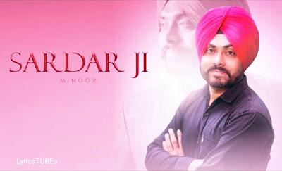 Sardar Ji Lyrics - M Noor | New Punjabi Song 2020