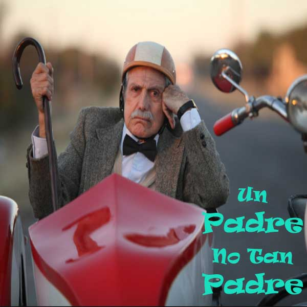 Un Padre No Tan Padre, Film Un Padre No Tan Padre, Un Padre No Tan Padre Synopsis, Un Padre No Tan Padre Trailer, Un Padre No Tan Padre Review, Download Poster Film Un Padre No Tan Padre 2016