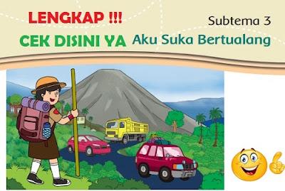 Subtema 3 Aku Suka Berpetualang www.simplenews.me