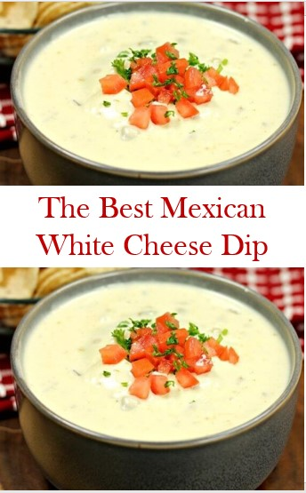 THE BEST MEXICAN WHITE CHEESE DIP RECIPE #MEXICANWHITECHEESEDIPRECIPE #BEST #MEXICAN #WHITE #CHEESE #DIP #RECIPE