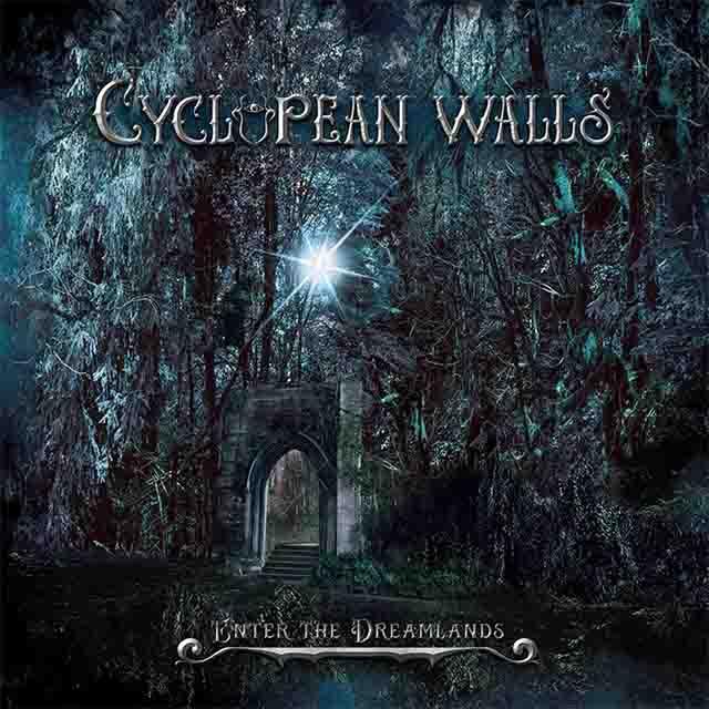 """Ο δίσκος των Cyclopean Walls """"Enter The Dreamlands"""""""