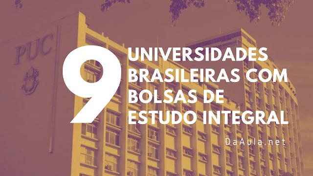 9 Universidades Brasileiras Com Bolsas de Estudo Integral
