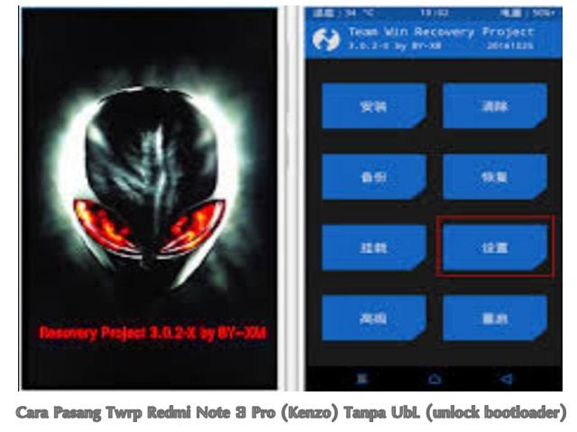 Cara Pasang Twrp Redmi Note 3 Pro (Kenzo) Tanpa UbL (unlock bootloader)