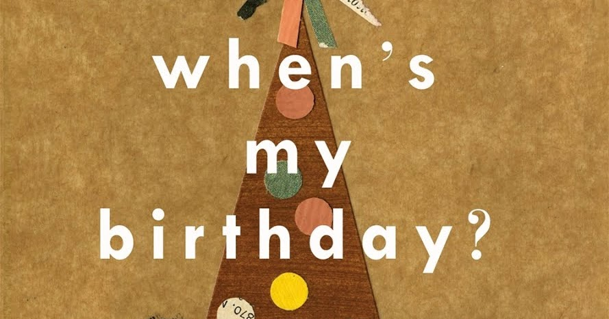 Let S Talk Picture Books When S My Birthday