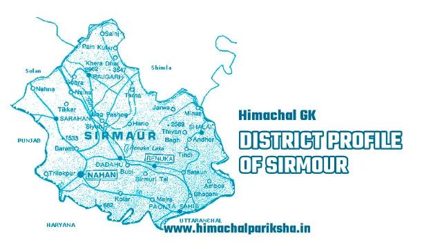 District Profile of Sirmour District - Himachal GK - Himachal Pariksha