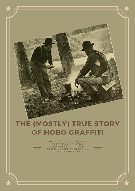 Die Geschichte der Hobo Graffiti | Eine kleine Dokumentation über Erkennungszeichen der US-Wanderarbeiter