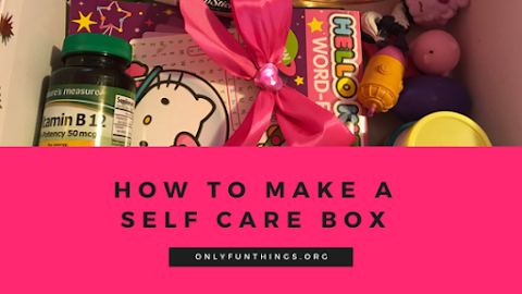 What To Put In A Self Care Box? How to Make a Box for Self Care !