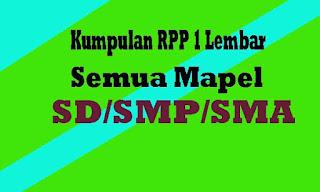 Download Kumpulan RPP 1 Lembar SD, SMP, SMA Semua Mata Pelajaran Lengkap