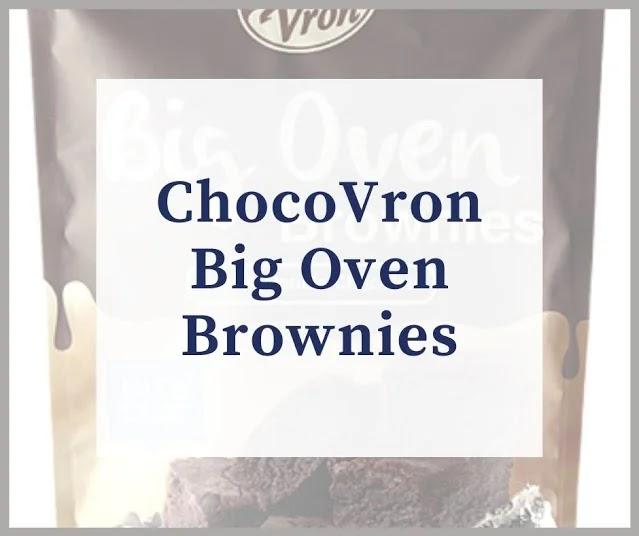 Why we love ChocoVron Big Oven Brownies