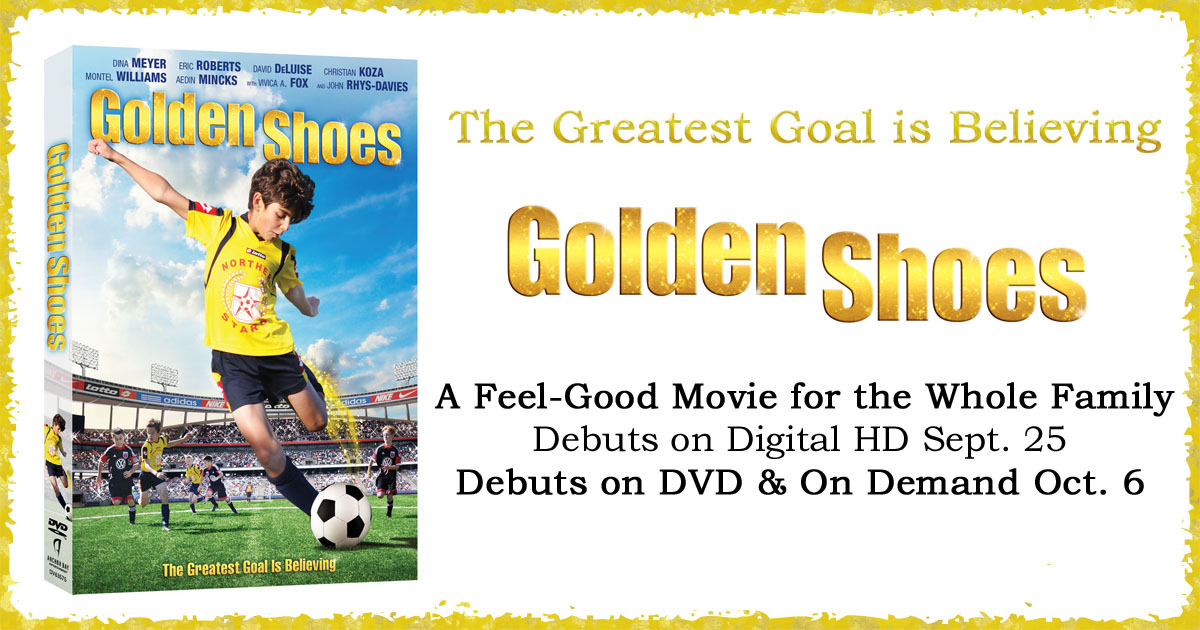 d942c4cccf4 Golden Shoes - The Greatest Goal is Believing - Debuts on DVD October 6