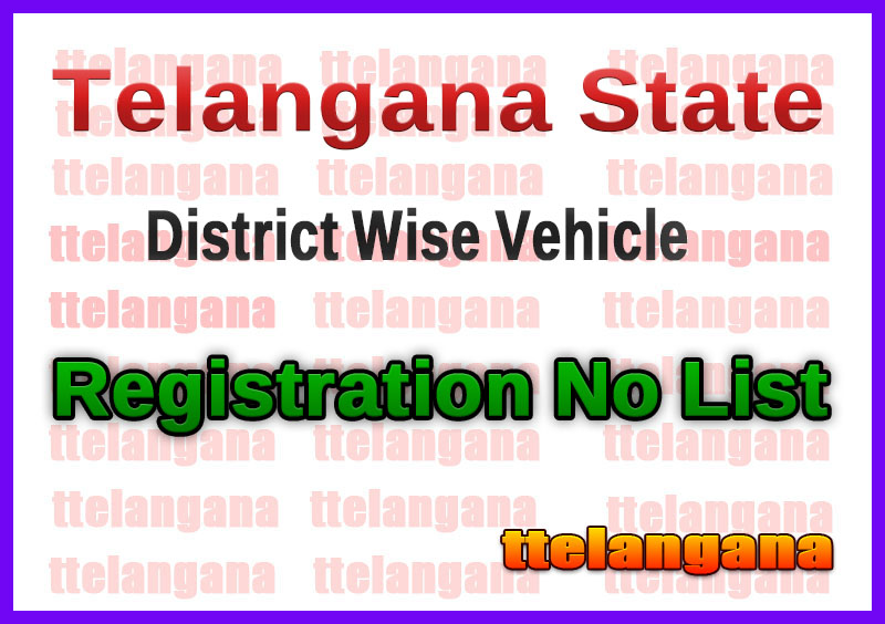 Telangana TS State District Wise Vehicle Registration No List