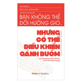 Bạn Không Thể Đổi Hướng Gió Nhưng Có Thể Điều Khiển Cánh Buồm (Tái Bản) ebook PDF EPUB AWZ3 PRC MOBI
