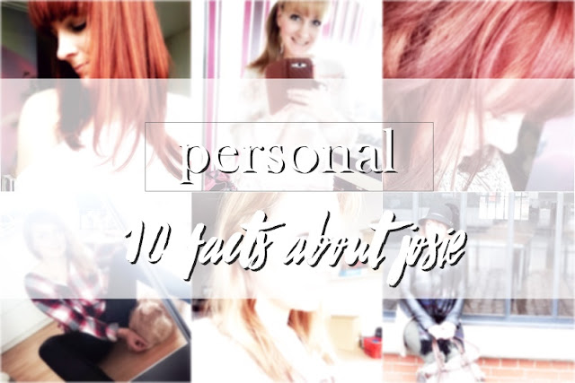 10 Facts About Me - www.josieslittlewonderland.de - personal post, kolumne, 10 facts about josie