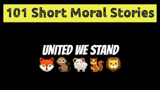 United We Stand - Short Moral Stories