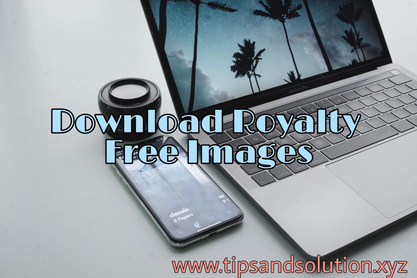 Website Ke Liye Royalty Free Images Kaha Se Download Kare - Tips and Solution
