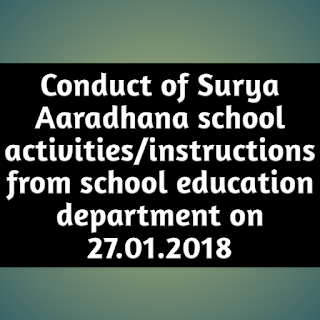 Conduct of Surya Aaradhana school activities/instructions from school education department