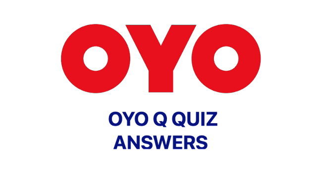 OYO Quiz Answers