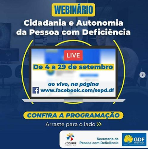 Imagem com os textos: Cidadania e Autonomia da Pessoa com Deficiência do dia 04 a 29 de setembro no face da secretaria da PcD do DF