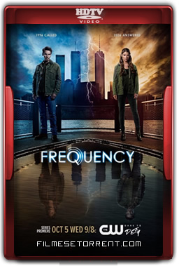 Frequency 1ª Temporada Legendado Torrent 2016 HDTV 720p 1080p Download