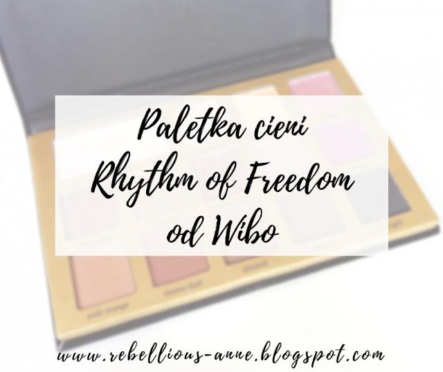 paleta cieni Wibo o nazwie Rhythm of Freedom