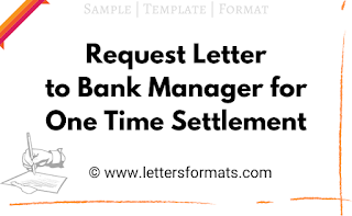 request letter format to bank manager for one time settlement