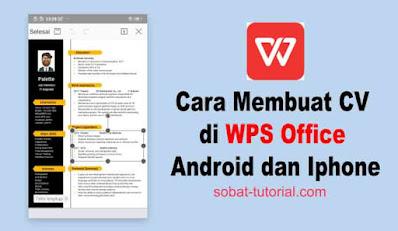 Cara Membuat CV di WPS Office Android dan Iphone