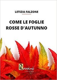 Come le foglie rosse d'autunno di Letizia Falzone