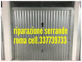 Riparazione serrande basculanti da garage o box auto CENTOCELLE CASILINA PRENESTINA villa GORDIANI  Roma