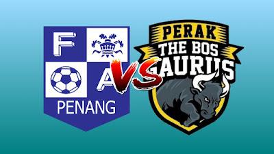 Live Streaming Pulau Pinang vs Perak Piala Malaysia 24.8.2019