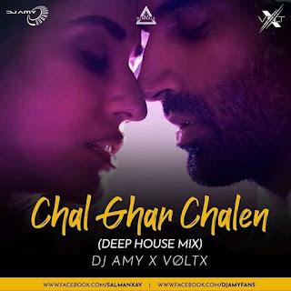 CHAL GHAR CHALEN - DEEP HOUSE REMIX - DJ AMY X VOLTX