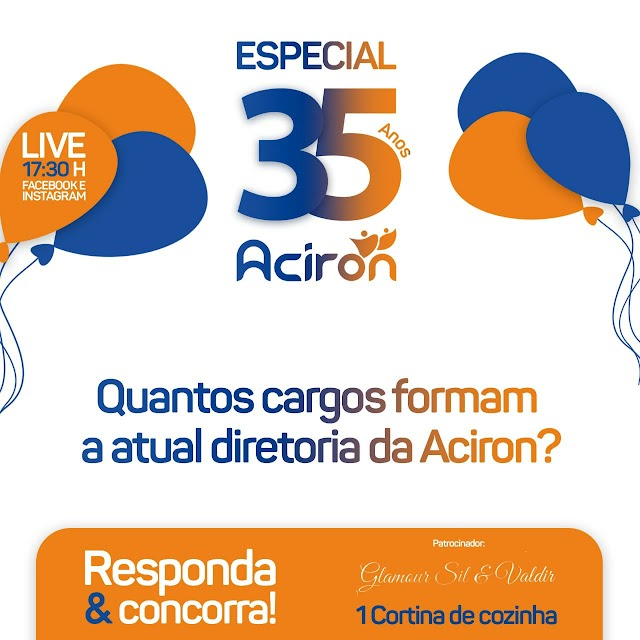 Especial - Aciron 35 anos, pergunta do dia: Quantos cargos formam a atual diretoria da Aciron?