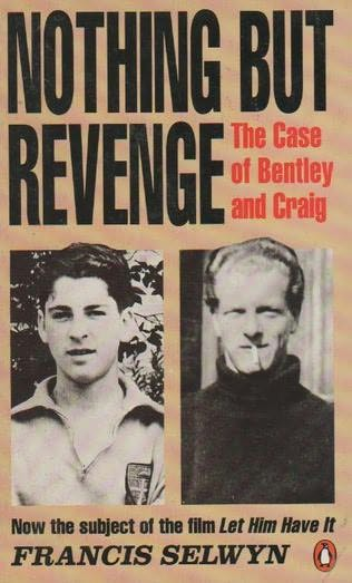craig and bentley case essay The craig and bentley case your honour, members of the jury, my learnered  friends, a vulnerable and mentally disabled boy, with no gun, and under the strict .