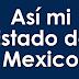 Asi mi Estado de Mexico Edomex Lugares interesantes