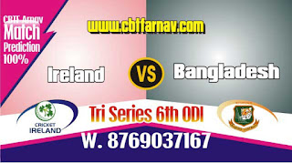 BAN vs IRE 6th ODI Match Prediction Today Who Will Win ODI Match 2019