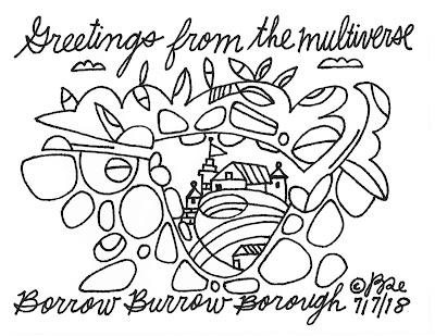 Greetings from the multiverse. Borrow Burrow Borough.