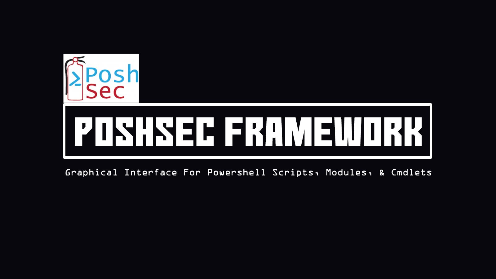 PoshSec Framework