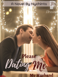 Novel Please Dating Me, My Husband Karya Nychinta Full Episode