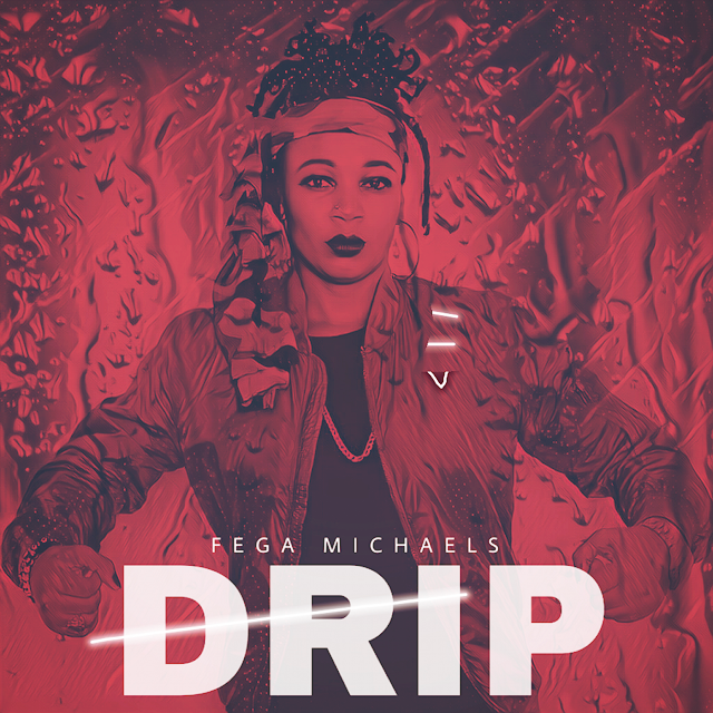Female CHH Artiste - Fega Michaels Drops New Single - 'Drip' || @fega_michaels
