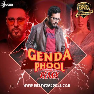 Genda Phool (Remix) - DJ Akash Makkar