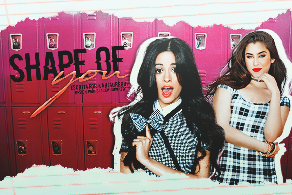 DS: Shape of You (KahJauregui)